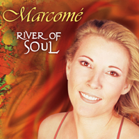 River of Soul Album from Marcomé