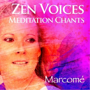Zen vocal music by Marcomé
